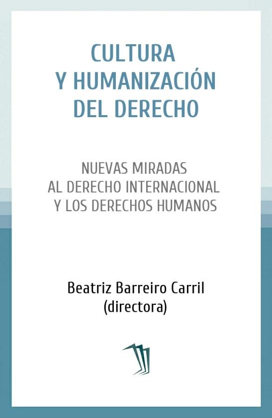 Nuevas miradas al Derecho Internacional y los Derechos Humanos